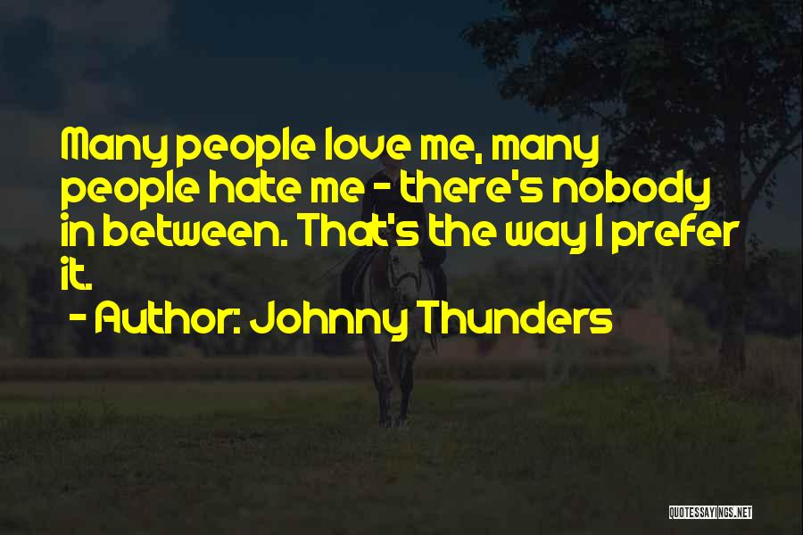 Johnny Thunders Quotes 2028078