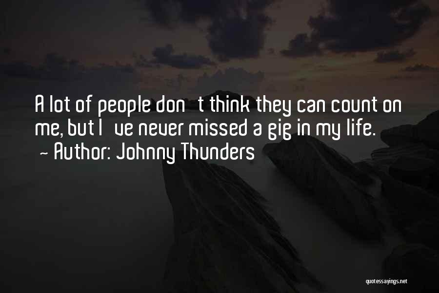 Johnny Thunders Quotes 713919