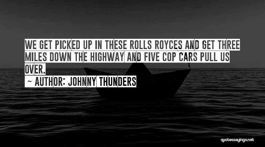 Johnny Thunders Quotes 777351
