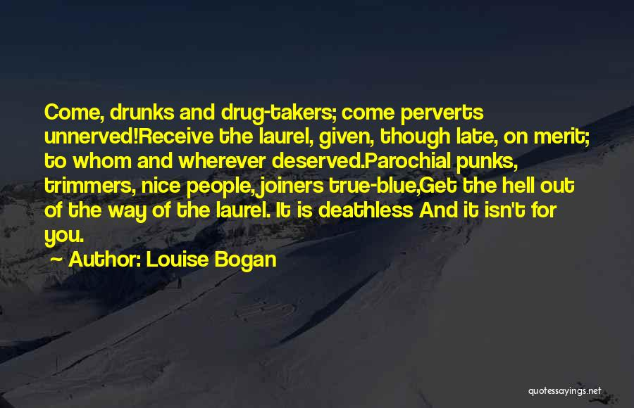 Joiners Quotes By Louise Bogan