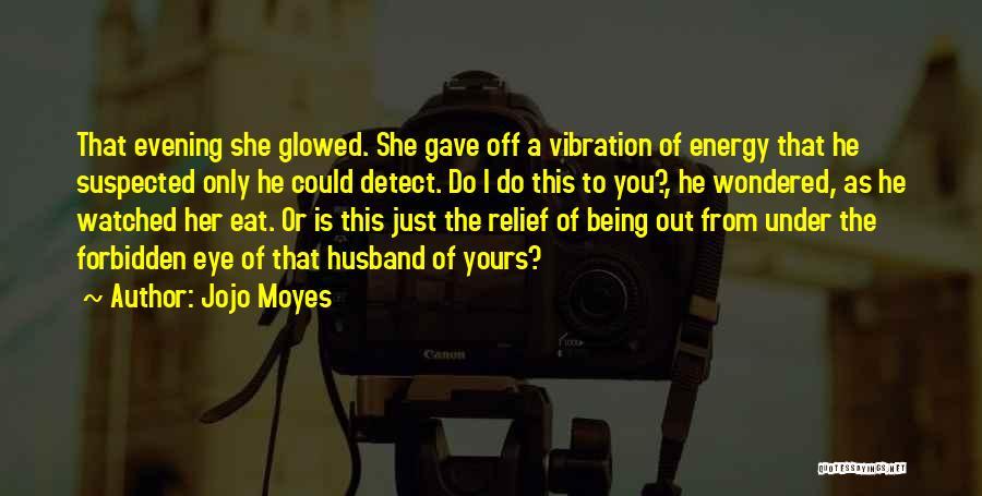 Jojo Moyes Quotes 1124647