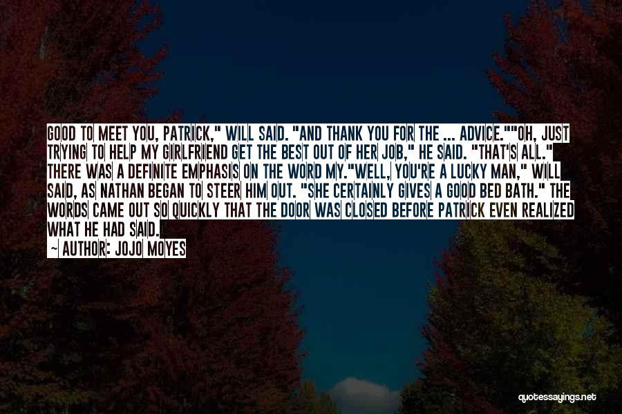 Jojo Moyes Quotes 1126756