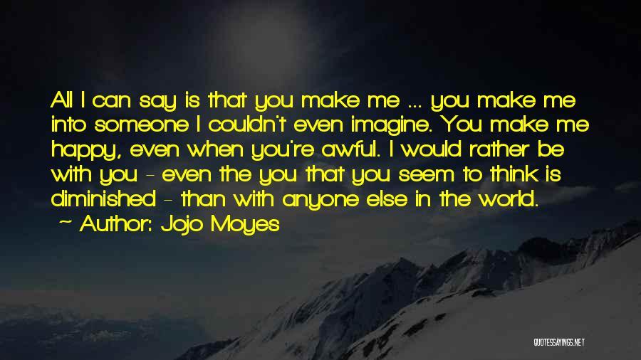 Jojo Moyes Quotes 1148877