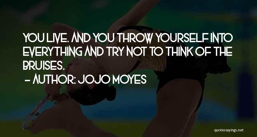Jojo Moyes Quotes 1150658