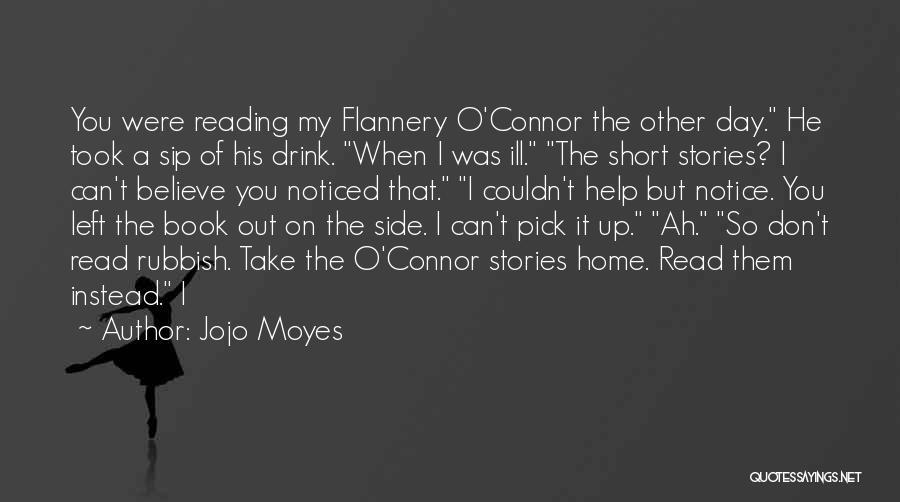 Jojo Moyes Quotes 1167820