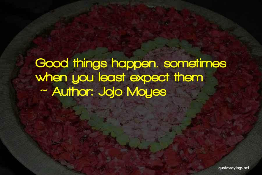 Jojo Moyes Quotes 1258475