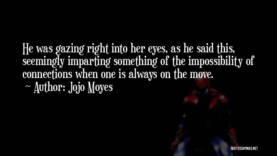 Jojo Moyes Quotes 1260950