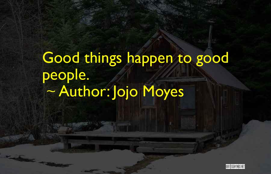 Jojo Moyes Quotes 1281845
