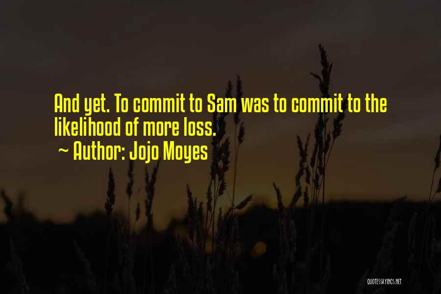 Jojo Moyes Quotes 1421895