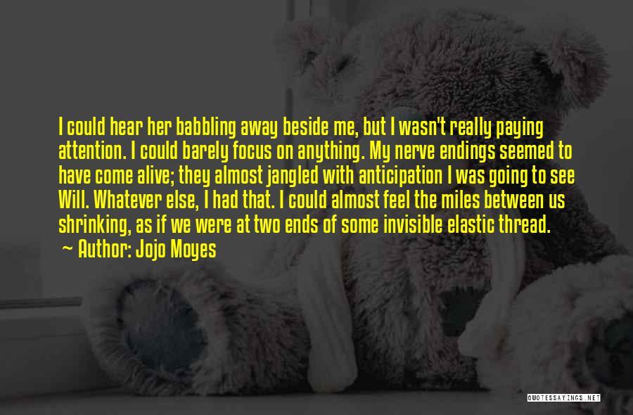 Jojo Moyes Quotes 1507143