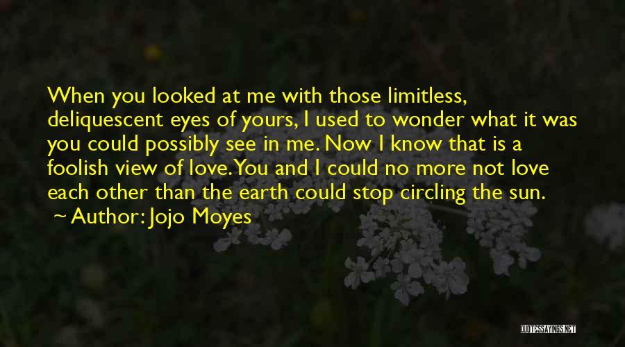 Jojo Moyes Quotes 1518881