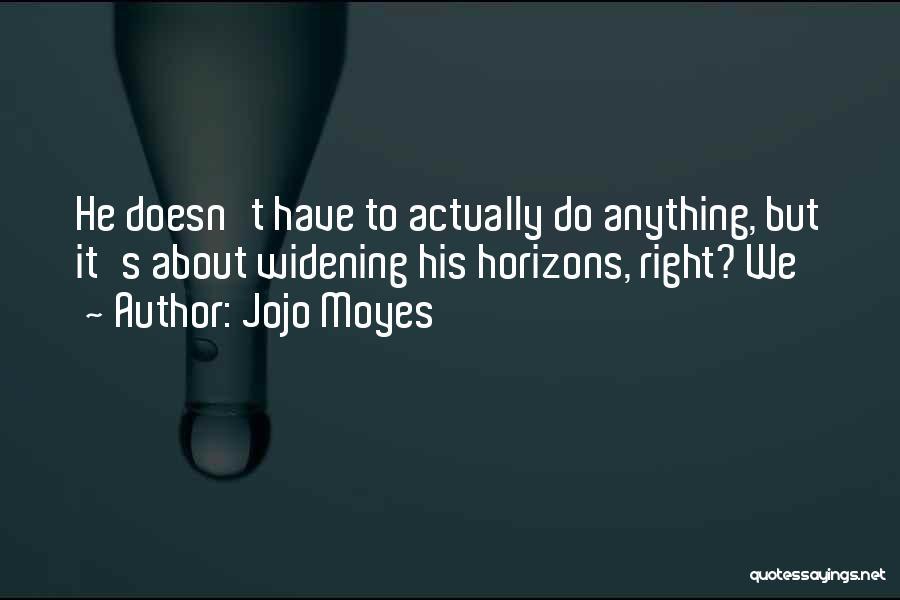 Jojo Moyes Quotes 1569196