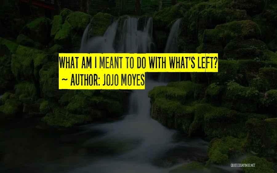 Jojo Moyes Quotes 1705809