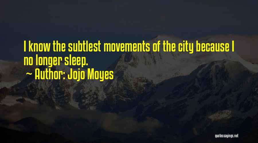 Jojo Moyes Quotes 1722501