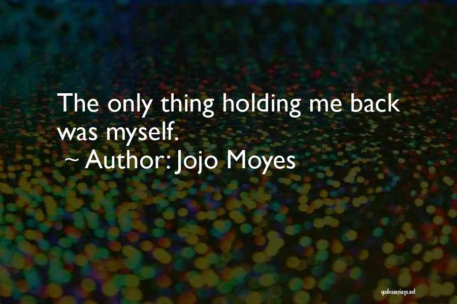 Jojo Moyes Quotes 1916906