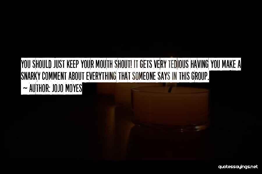 Jojo Moyes Quotes 1935070