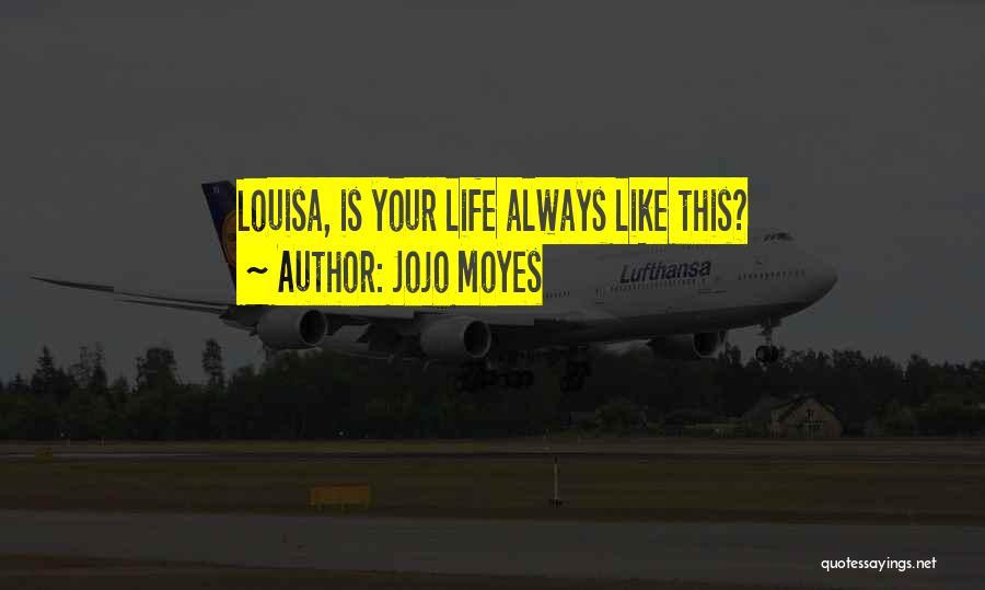 Jojo Moyes Quotes 2004157