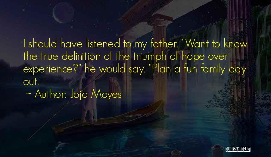 Jojo Moyes Quotes 2056789
