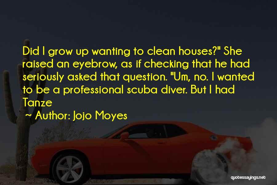 Jojo Moyes Quotes 2097809