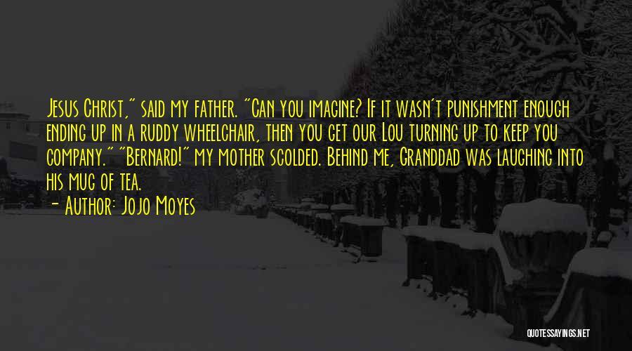 Jojo Moyes Quotes 2149723