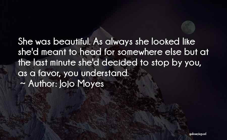 Jojo Moyes Quotes 2157034