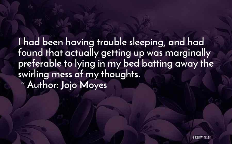 Jojo Moyes Quotes 2169680