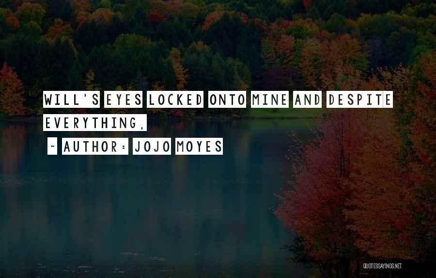 Jojo Moyes Quotes 252224