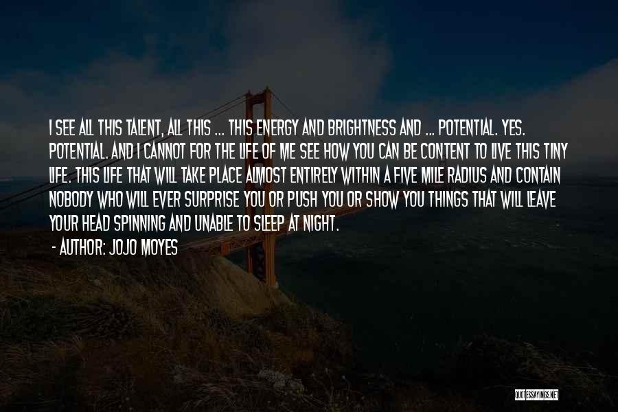 Jojo Moyes Quotes 308530