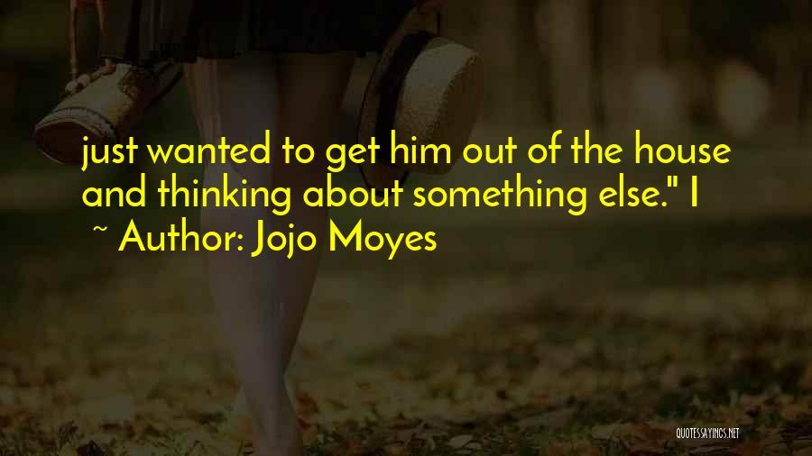 Jojo Moyes Quotes 512359