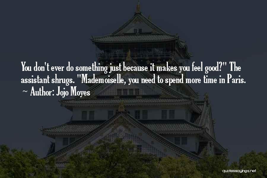 Jojo Moyes Quotes 593498
