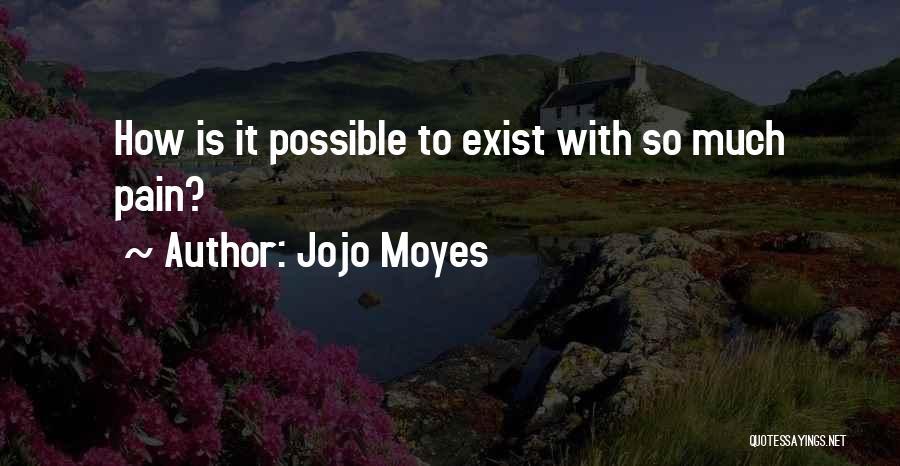 Jojo Moyes Quotes 694612