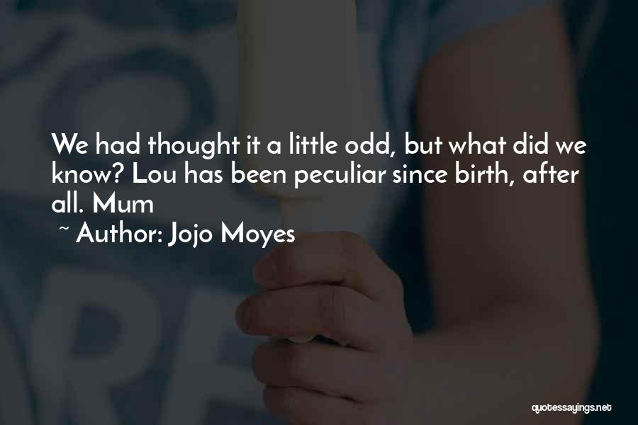 Jojo Moyes Quotes 846116