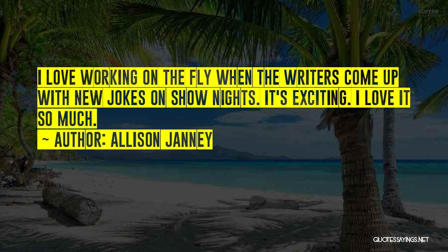 Jokes New Quotes By Allison Janney