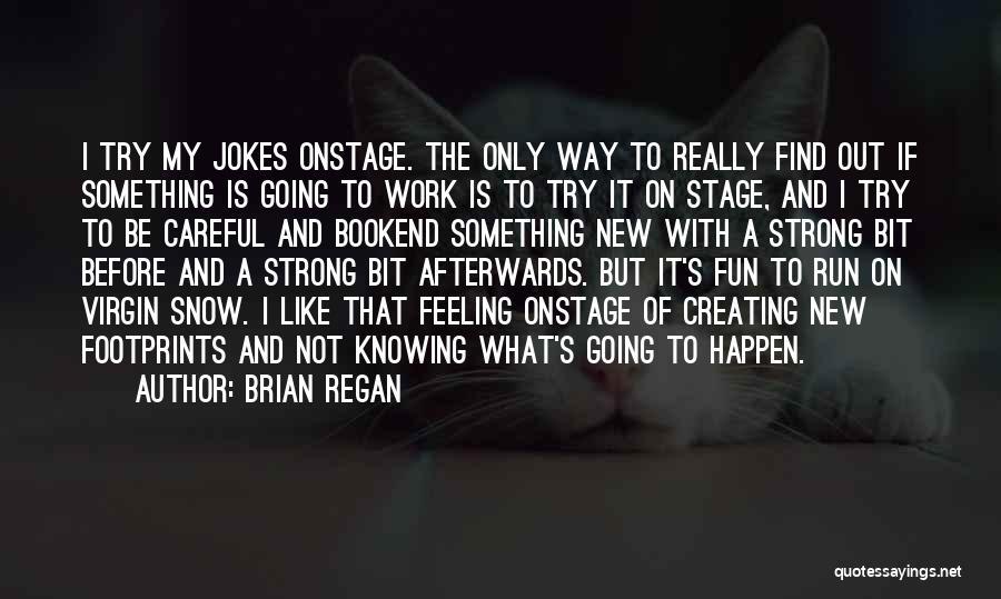 Jokes New Quotes By Brian Regan