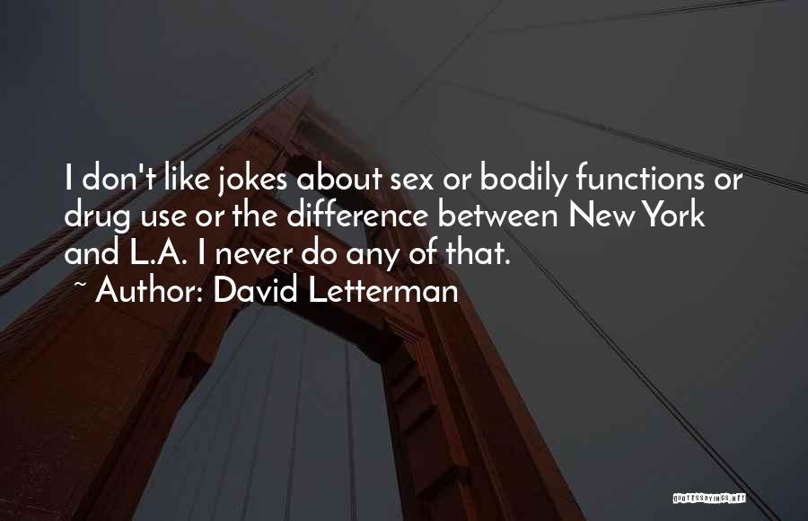 Jokes New Quotes By David Letterman