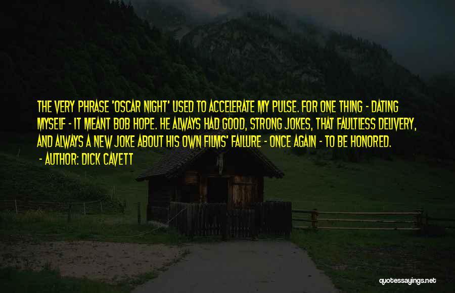 Jokes New Quotes By Dick Cavett