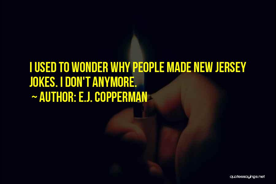 Jokes New Quotes By E.J. Copperman