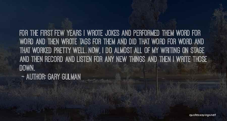 Jokes New Quotes By Gary Gulman