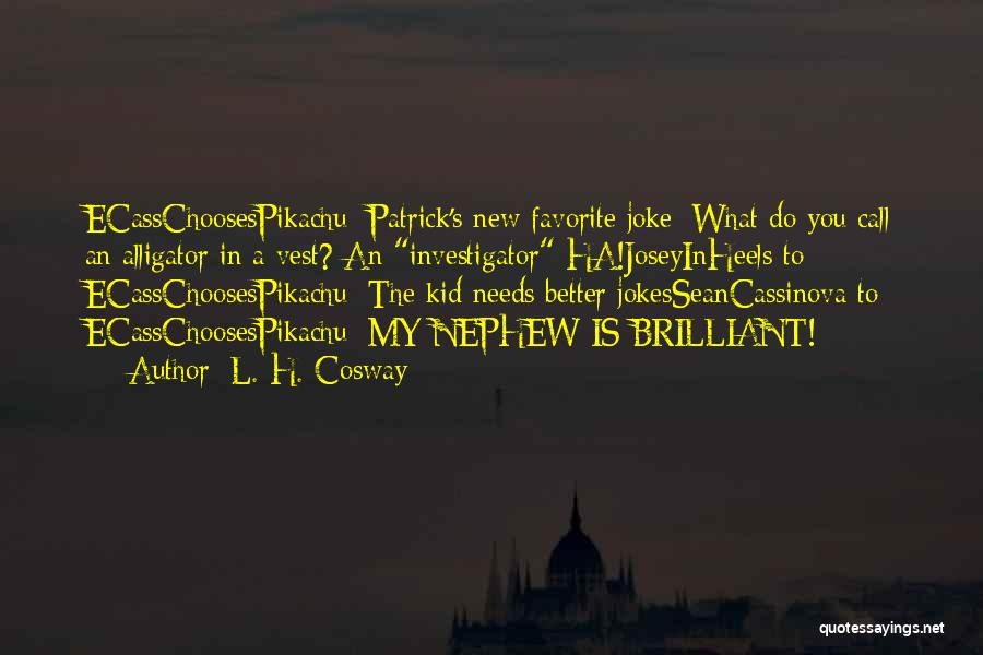 Jokes New Quotes By L. H. Cosway
