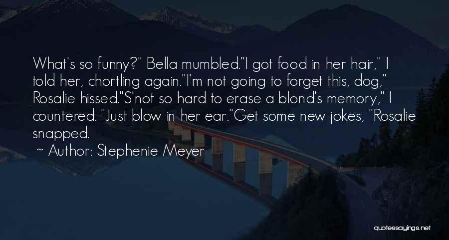 Jokes New Quotes By Stephenie Meyer