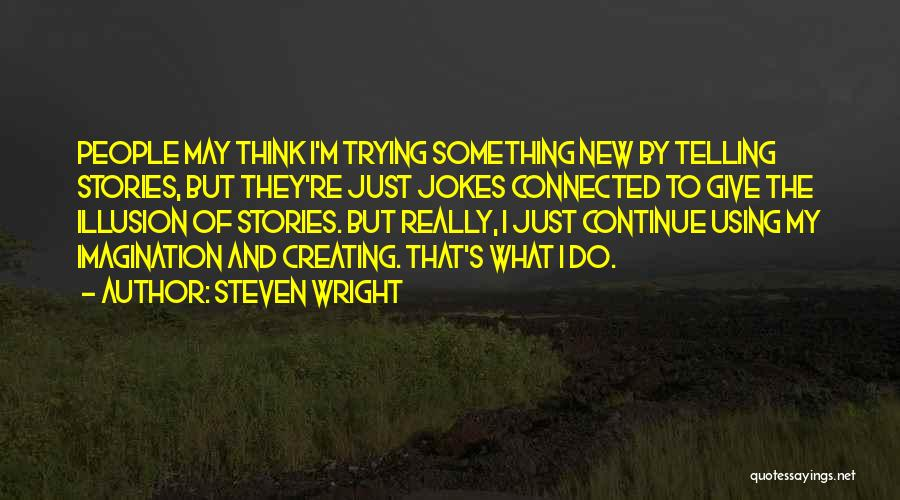 Jokes New Quotes By Steven Wright