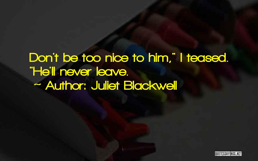 Joking With Friends Quotes By Juliet Blackwell
