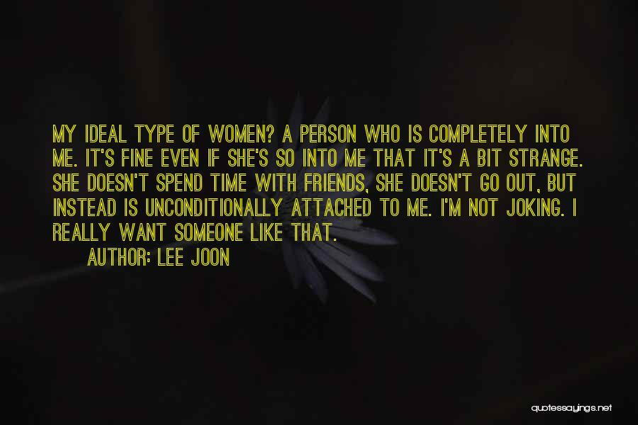 Joking With Friends Quotes By Lee Joon