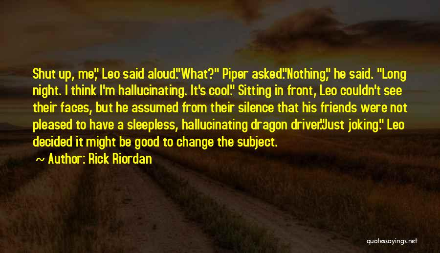 Joking With Friends Quotes By Rick Riordan