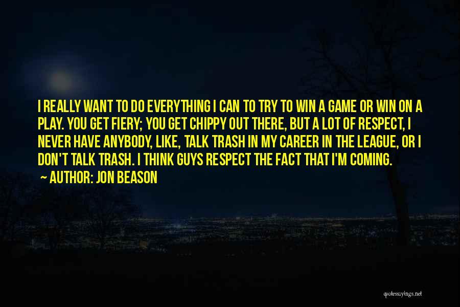 Jon Beason Quotes 1175945