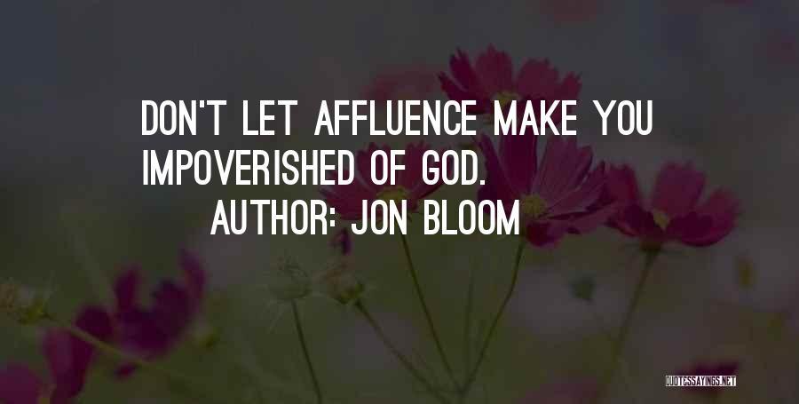 Jon Bloom Quotes 1290204