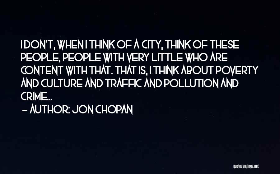 Jon Chopan Quotes 1035078