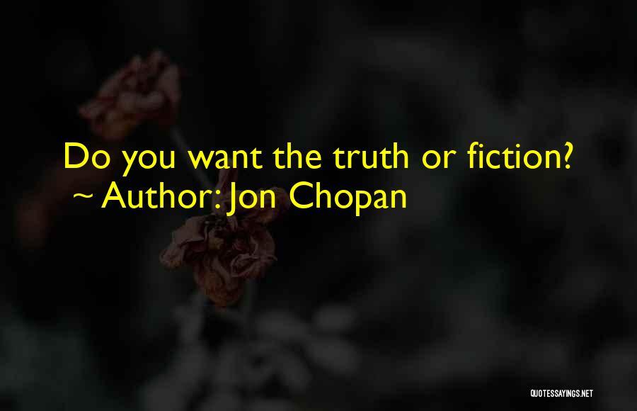 Jon Chopan Quotes 1300355