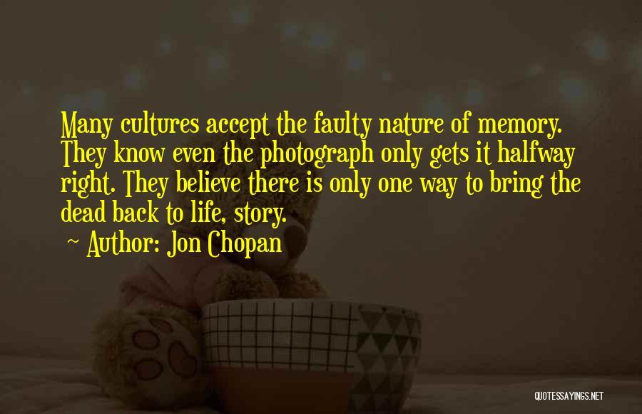 Jon Chopan Quotes 1649541