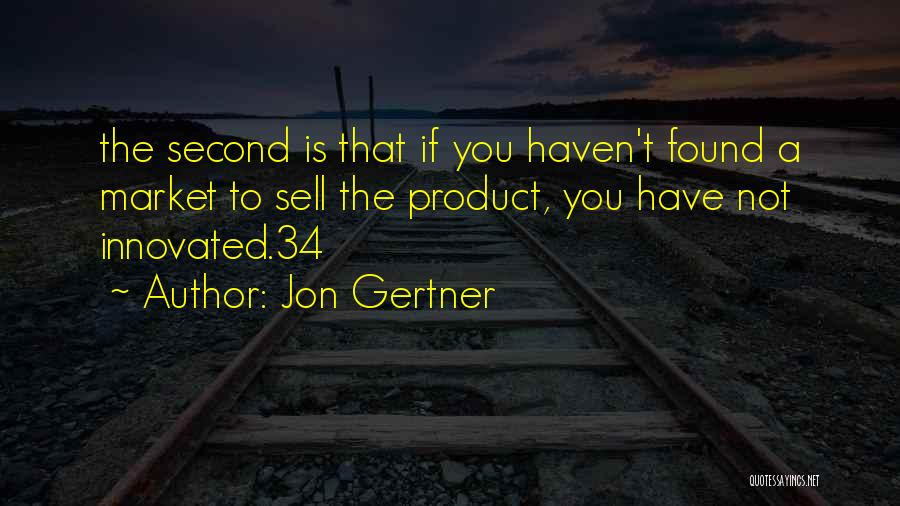 Jon Gertner Quotes 1898711